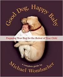 Good Dog Happy Baby Book Cover