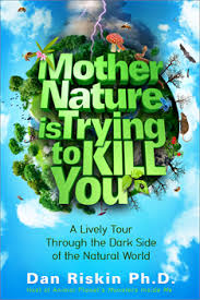 Mother Nature Is Trying To Kill You book cover
