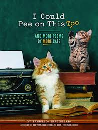 I Could Pee On This Too Book Cover