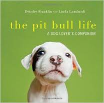 The Pit Bull Life Book Cover