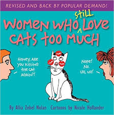 Women Who Still Love Cats Too Much Book Cover