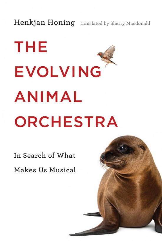 The Evolving Animal Orchestra Book Cover